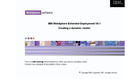 Thumbnail for entry Creating a WebSphere dynamic cluster demonstration