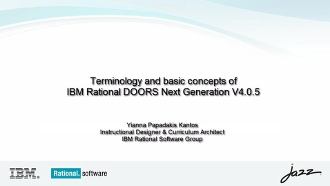Thumbnail for entry IBM Rational DOORS Next Generation- Terminology and Basic Concepts