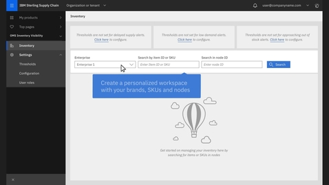 Thumbnail for entry IBM Sterling Order Management Suite - Organize Your Workspace