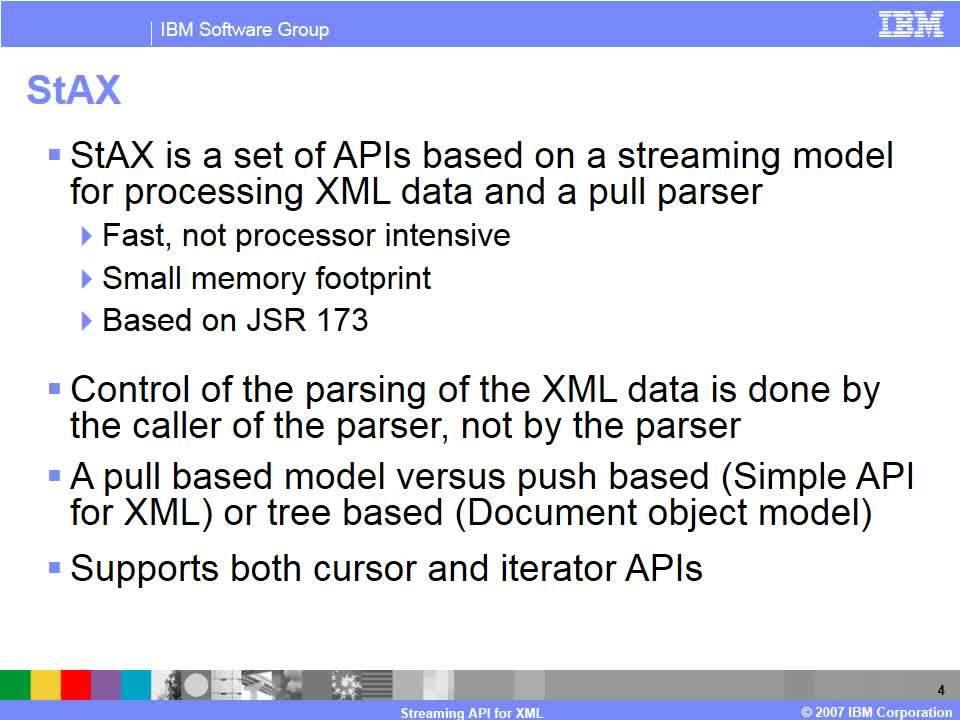 Streaming API for XML - IBM MediaCenter