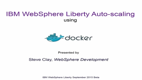 Thumbnail for entry Liberty Docker containers in collective management.
