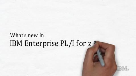 Thumbnail for entry Whats new in IBM Enterprise PL-I for z-OS V5.2