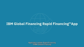 Thumbnail for entry IBM Rapid Financing App - Get more done, faster (French subtitles)