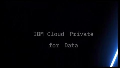 Thumbnail for entry IBM Cloud Pak for Data 数据虚拟化介绍