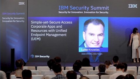Thumbnail for entry 10 Simple-yet-Secure Access Corporate Apps and Resources with Unified Endpoint Management (UEM)_Luke Knowles (1)