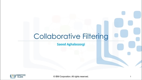 Thumbnail for entry Collaborative Filtering