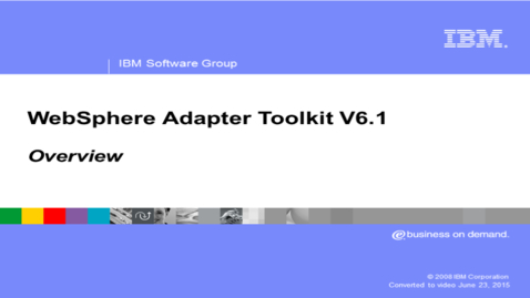 Thumbnail for entry WebSphere adapter toolkit overview