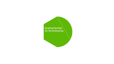 Thumbnail for entry NBCUniversal scales DevOps across a large multi-speed IT enterprise