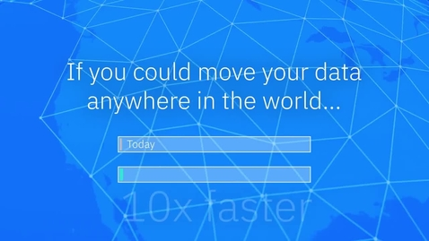 Thumbnail for entry IBM Aspera Overview_ Moving the World's Data at Maximum Speed