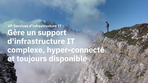 Thumbnail for entry Manage a complex hyper-connected IT infrastructure support_FR