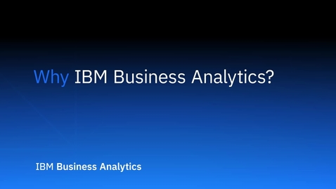Thumbnail for entry Why IBM Business Analytics
