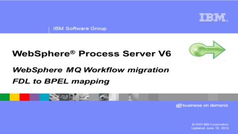 Thumbnail for entry WebSphere MQ Workflow FDL to BPEL