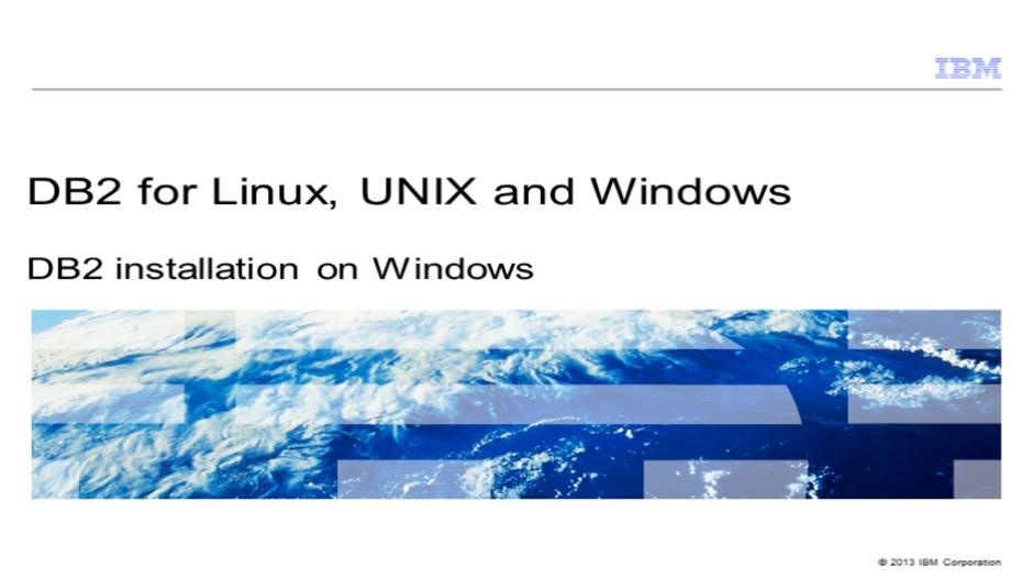 DB2 installation on Windows - IBM MediaCenter