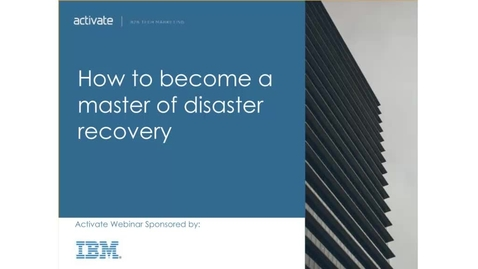 Thumbnail for entry How to become a master of disaster recovery