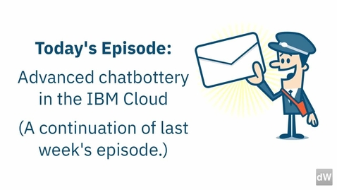 Thumbnail for entry 在 IBM Cloud 中构建聊天机器人-02