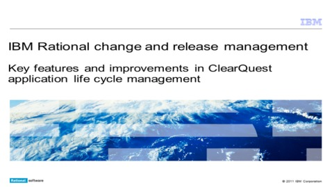 Thumbnail for entry Key features and improvements in ClearQuest ALM