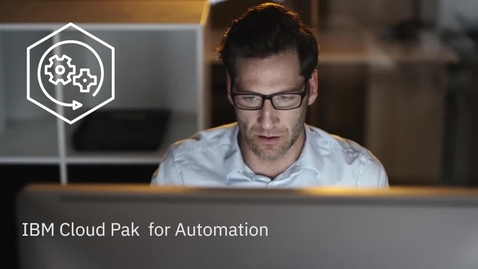 Thumbnail for entry How to easily deploy IBM Cloud Pak for Automation