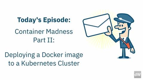 Thumbnail for entry Docker 和 Kubernetes 入门 02_构建 Kubernetes 集群