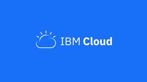 Thumbnail for entry 借助 IBM Cloud Internet Services Enterprise 版提升企业工作负载