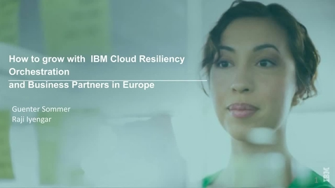 IBM Cloud Resiliency Orchestration - 27th March 2017