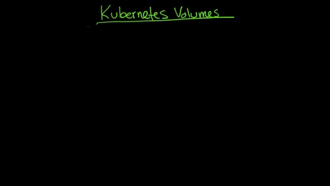 Thumbnail for entry Kubernetes Volumes 1: emptydir, NFS, YAML, volumes, and intro to Persistent Volume Claims