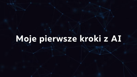 Thumbnail for entry From Here to AI: How to Get Started - Polish