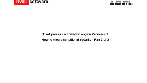 Thumbnail for entry How to create conditional security - part 2 of 2