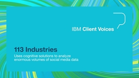 Thumbnail for entry 113 Industries uses cognitive solutions to analyze enormous volumes of social media data
