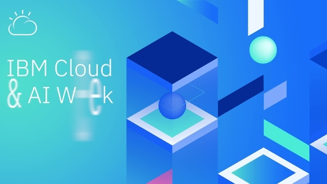 Thumbnail for entry Cloud es la fuerza que mueve al mundo - IBM Cloud & AI Week 2020