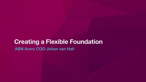 Thumbnail for entry How to Create a Flexible Foundation: Banking in the Cognitive Era