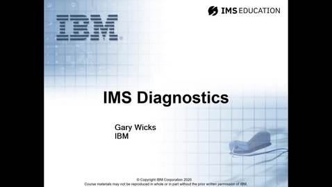 Introduction to the IMS Diagnostics course