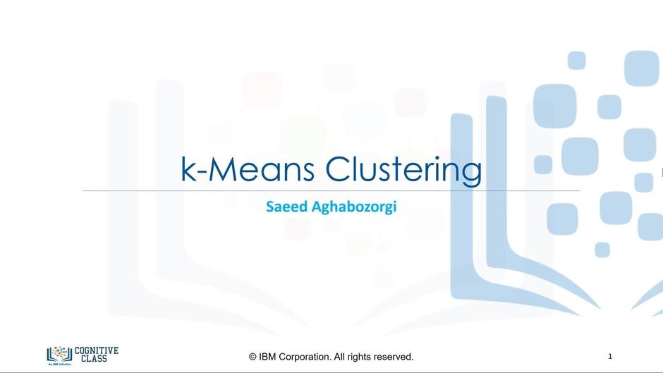 K-Means Clustering - IBM MediaCenter