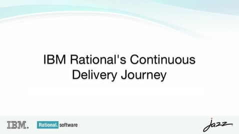Thumbnail for entry IBM Rationals Continuous Delivery Journey