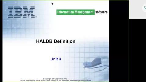 Thumbnail for entry Course CMW46 IMS HALDB Unit 3 (HALDB Definition)
