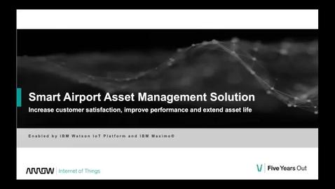 Thumbnail for entry External Webinar - Smart Airport Asset Management Solution