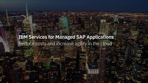 Thumbnail for entry IBM Cloud for SAP Applications