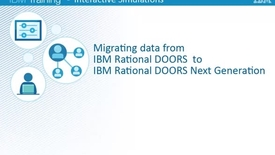 Thumbnail for entry Migrating data from IBM Rational DOORS to IBM Rational DOORS Next Generation