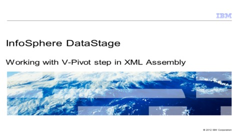 Thumbnail for entry Working with V-Pivot step in XML Assembly