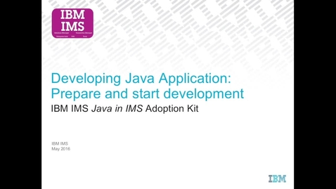 Thumbnail for entry How to set up Java development environment for creating a Java IMS application