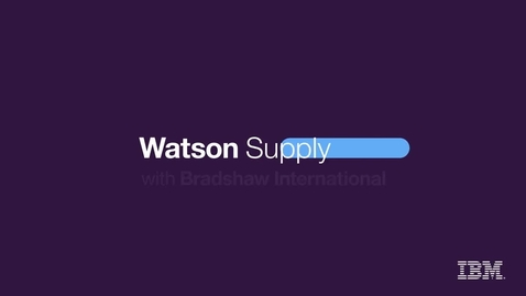 Thumbnail for entry Bradshaw International seamlessly integrating best of breed solutions with IBM Watson Supply Chain