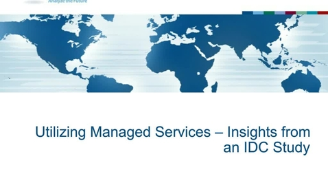 Thumbnail for entry Utilizing Managed Services – Insights from an IDC Study