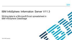 Thumbnail for entry Writing data to Microsoft Excel with Information Server DataStage 11.3