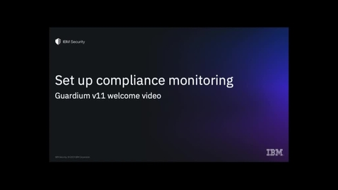 Thumbnail for entry Setup Compliance Monitoring