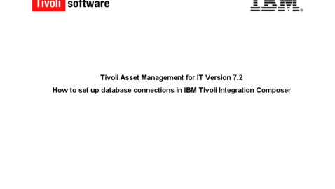 Thumbnail for entry How to set up database connections in Tivoli Integration Composer