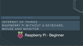 Thumbnail for entry Working with a Raspberry Pi without a keyboard, mouse, or monitor