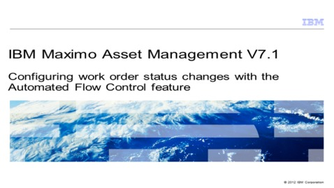 Thumbnail for entry Configuring work order status changes with the Automated Flow Control feature