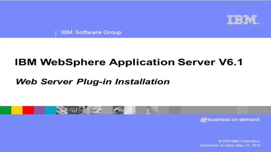 Installing IBM HTTP Server and plug-in - IBM MediaCenter