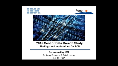 Thumbnail for entry 2016 Cost of Data Breach Study – Implications for Business Continuity Management