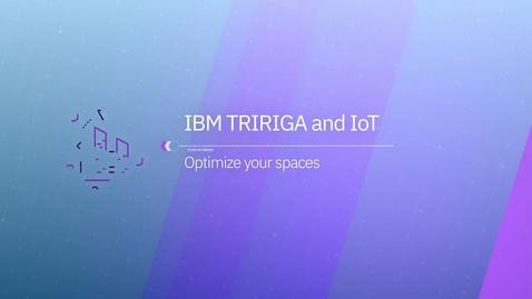 Thumbnail for entry 利用 IBM TRIRIGA Building Insights 进行学习和优化