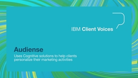 Thumbnail for entry Audiense uses Cognitive solutions to help clients personalize their marketing activities